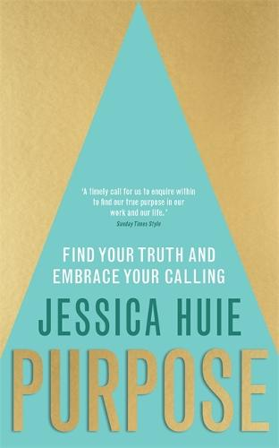 Purpose: Find Your Truth and Embrace Your Calling (Paperback)