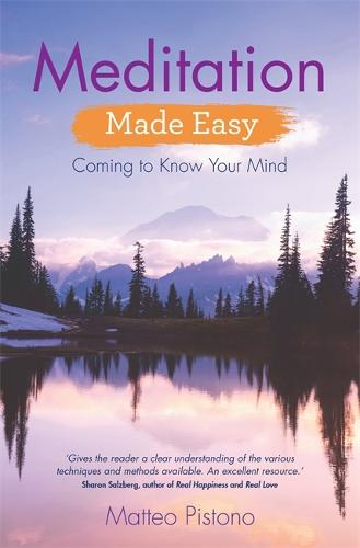 Meditation Made Easy: Coming to Know Your Mind (Paperback)