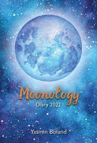Moonology (TM) Diary 2022: THE SUNDAY TIMES BESTSELLER (Paperback)