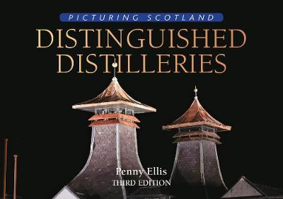 Distinguished Distilleries: Picturing Scotland (Hardback)