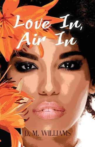 Love In, Air In (Paperback)