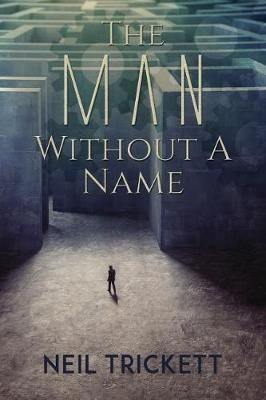 The Man Without A Name (Paperback)