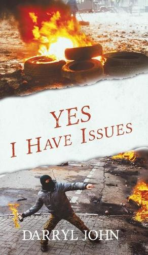 Yes, I Have Issues (Hardback)