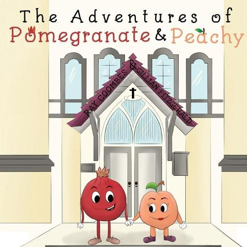 The Adventures of Pomegranate and Peachy (Paperback)