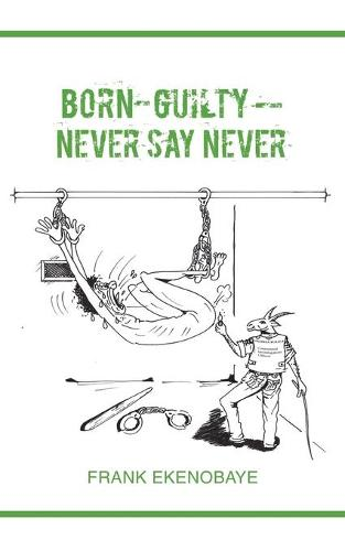 Born-Guilty - Never Say Never (Paperback)