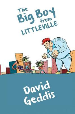 The Big Boy from Littleville (Paperback)