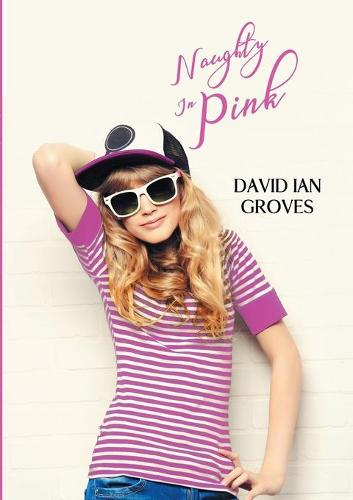 Naughty in Pink (Paperback)