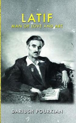 Latif, Man of Love and Art (Hardback)