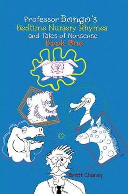 Professor Bongo's Bedtime Nursery Rhymes and Tales of Nonsense: Book One (Paperback)