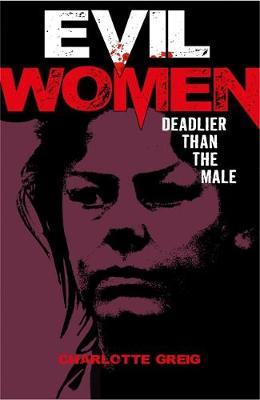 Evil Women (Paperback)