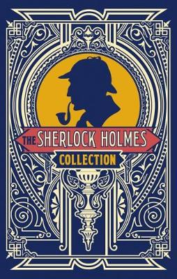 The Sherlock Holmes Collection (Hardback)