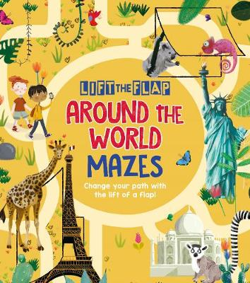 Lift-the-Flap: Around the World Mazes (Paperback)