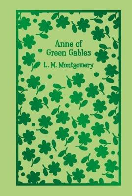 Anne of Green Gables (Hardback)