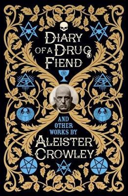 Diary of a Drug Fiend (Hardback)