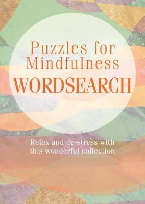Puzzles for Mindfulness Wordsearch (Paperback)