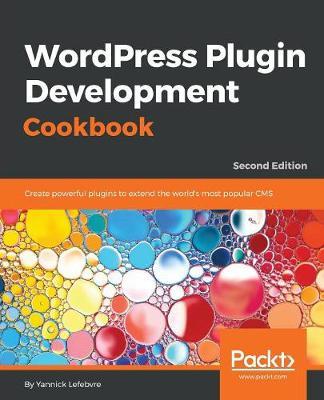 WordPress Plugin Development Cookbook - (Paperback)