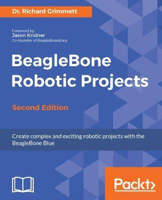 BeagleBone Robotic Projects - (Paperback)