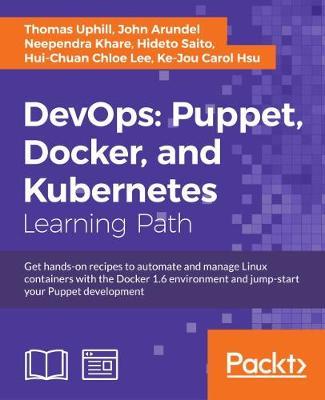 DevOps: Puppet, Docker, and Kubernetes (Paperback)