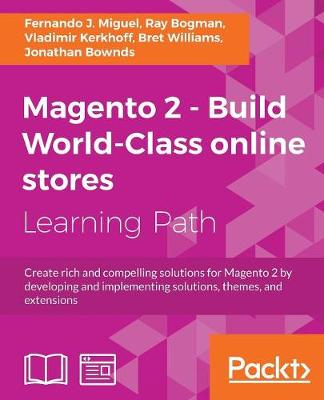 Magento 2 - Build World-Class online stores (Paperback)