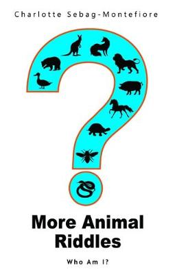 More Animal Riddles: Who Am I? - Who Am I? 2 (Paperback)