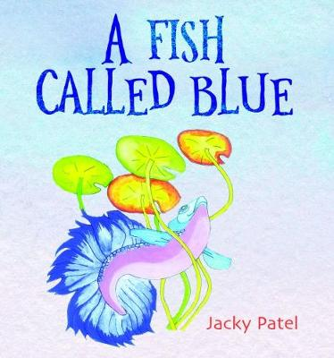 A Fish Called Blue (Paperback)