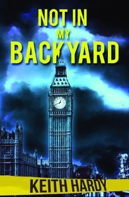 Not In My Backyard (Paperback)