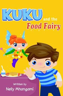 Kuku and the Food Fairy (Paperback)