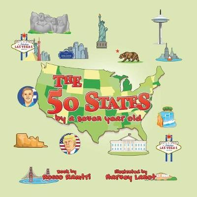 The 50 States, By a Seven-Year-Old (Paperback)