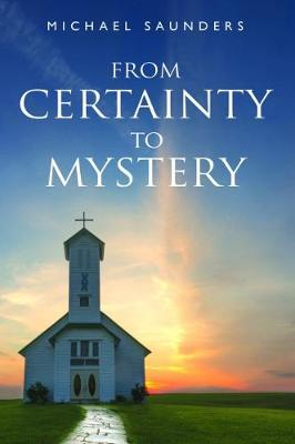 From Certainty to Mystery (Paperback)