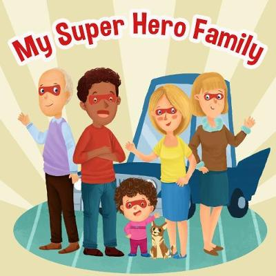 My Superhero Family (Paperback)