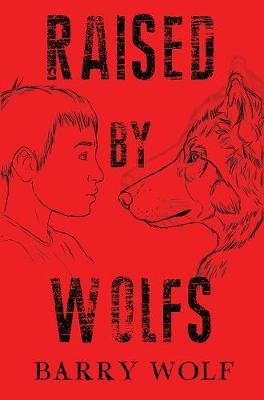 Raised by Wolfs (Paperback)