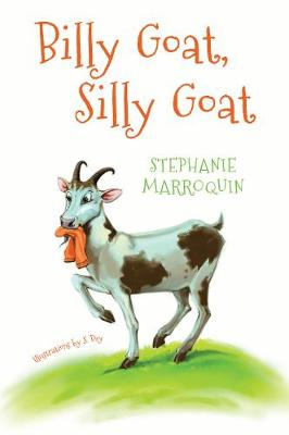 Billy Goat, Silly Goat (Paperback)