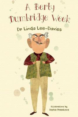 A Berty Dumbridge Week (Paperback)