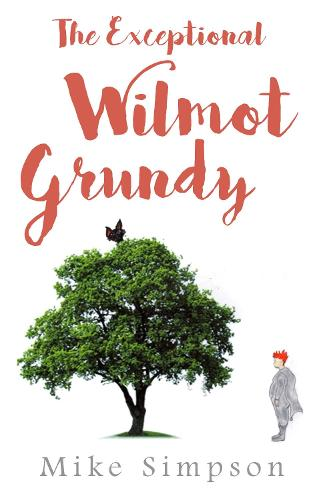 The Exceptional Wilmot Grundy (Paperback)