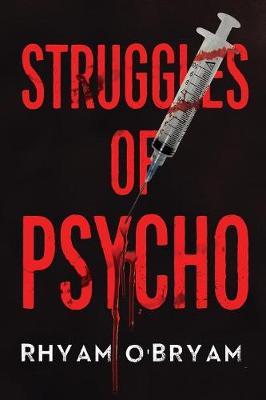 Struggles of Psycho (Paperback)
