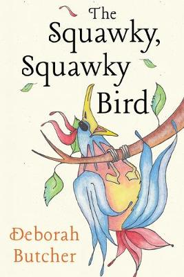 The Squawky, Squawky Bird (Paperback)