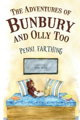 The Adventures of Bunbury and Olly Too (Paperback)