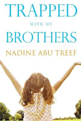 Trapped With My Brothers (Paperback)