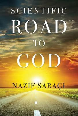Scientific Road to God (Paperback)