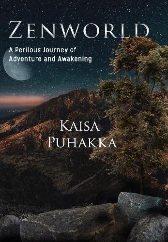 Zenworld: A Perilous Journey of Adventure and Awakening (Paperback)