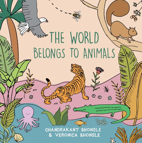 The: World Belongs to Animals (Paperback)