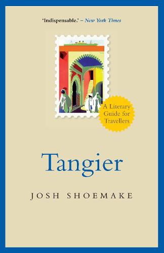 Tangier: A Literary Guide for Travellers (Paperback)