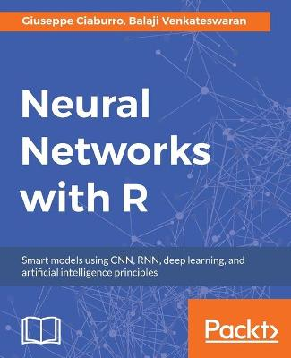 Neural Networks with R (Paperback)