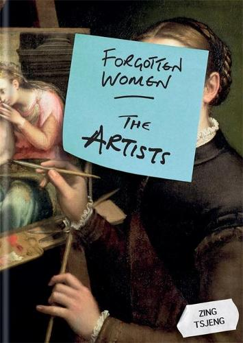 Forgotten Women: The Artists - Forgotten Women (Hardback)