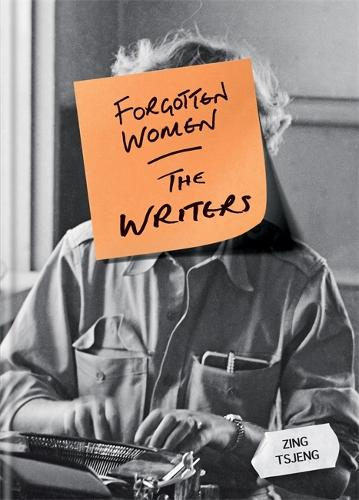 Forgotten Women: The Writers, with Zing Tsjeng, Kit de Waal, A. K. Blakemore and Marta Bausells