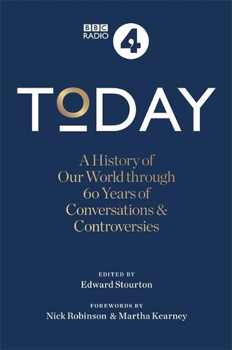 Best of Today: 60 Years of Conversations, Contradictions and Controversies (Hardback)