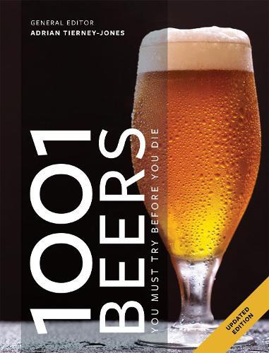 1001 Beers: You Must Try Before You Die - 1001 (Paperback)