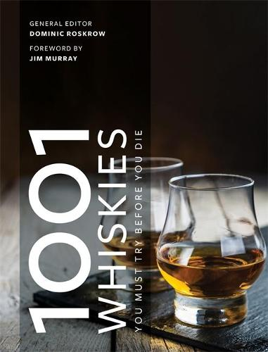 1001 Whiskies You Must Try Before You Die: Updated for 2021 - 1001 (Paperback)