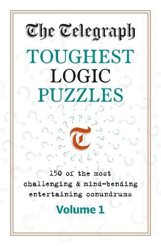 The Telegraph Toughest Logic Puzzles (Paperback)