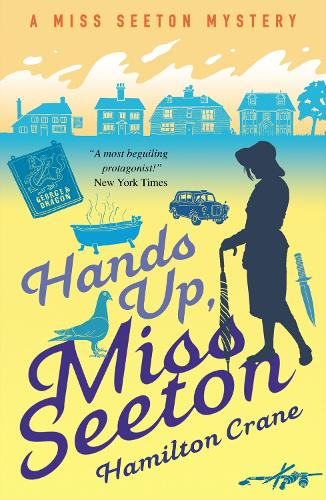 Hands Up, Miss Seeton - A Miss Seeton Mystery (Paperback)